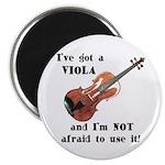 I've Got a Viola Magnet