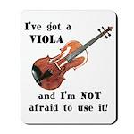 I've Got a Viola Mousepad