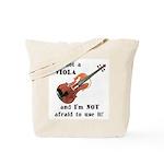 I've Got a Viola Tote Bag