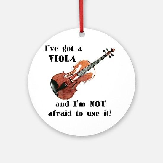 I've Got a Viola Ornament (Round)