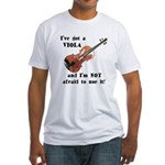 I've Got a Viola Fitted T-Shirt