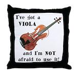 I've Got a Viola Throw Pillow