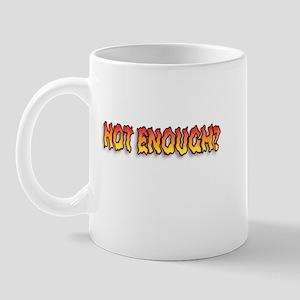 Sizzling Hot Enough Mug