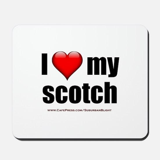 """Love My Scotch"" Mousepad"