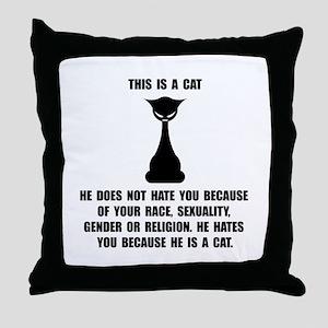 Cat Hates Throw Pillow