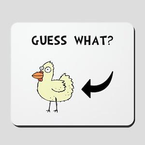 Chicken Butt Mousepad