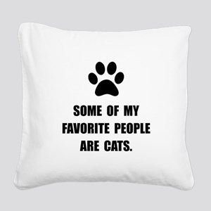 Favorite People Cats Square Canvas Pillow