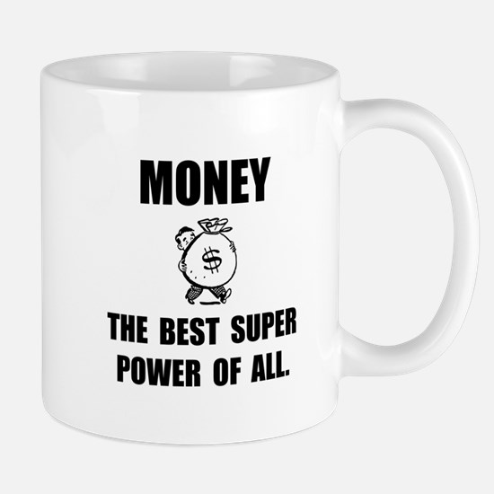 Money Super Power Mug