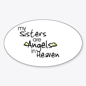 My sisters are Angels Oval Sticker