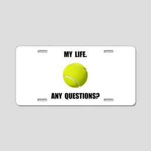 My Life Tennis Aluminum License Plate