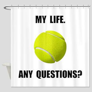 My Life Tennis Shower Curtain