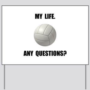 My Life Volleyball Yard Sign