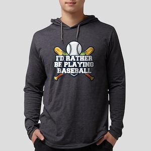 Rather Be Playing Baseball Mens Hooded Shirt