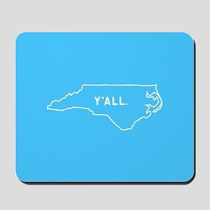 North Carolina Y'all Mousepad