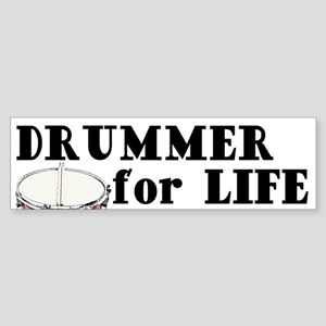 Drummer For Life Bumper Sticker