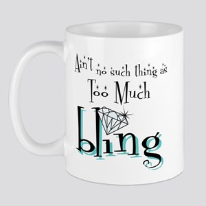 It's All About Da Bling Mug