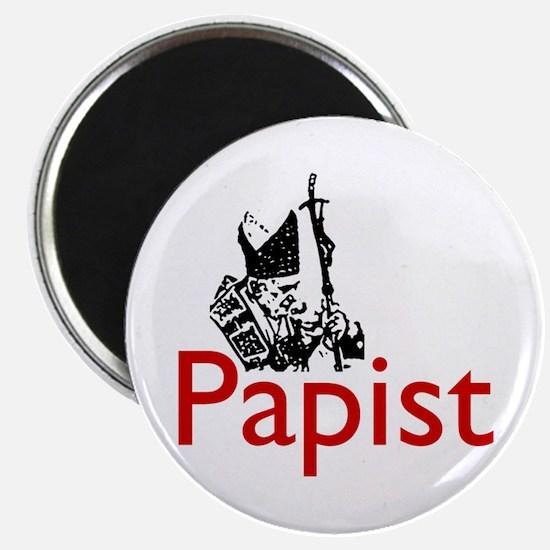 """""""Papist"""" Magnet"""
