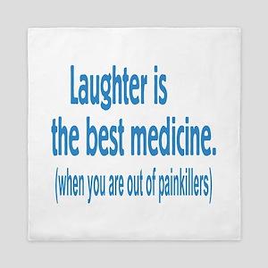 Is Laughter Best Medicine? Queen Duvet