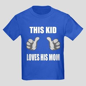 This Kid Loves His Mom Kids Dark T-Shirt