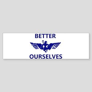 Better Ourselves Bumper Sticker