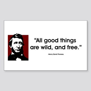 Thoreau. All good things... Rectangle Sticker