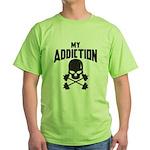 My Addiction Green T-Shirt
