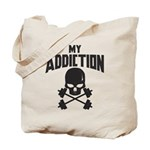 My Addiction Tote Bag
