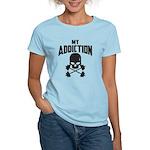 My Addiction Women's Light T-Shirt