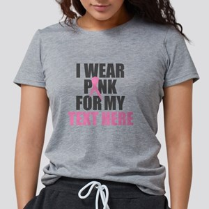 I Wear Pink Personalized Womens Tri-blend T-Shirt
