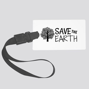 Save the Earth Large Luggage Tag