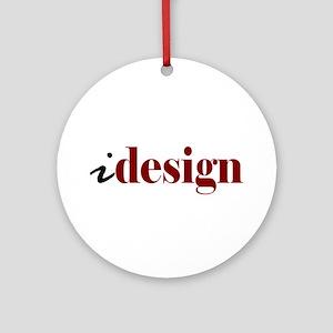 "I ""Design"" (red) Ornament (Round)"