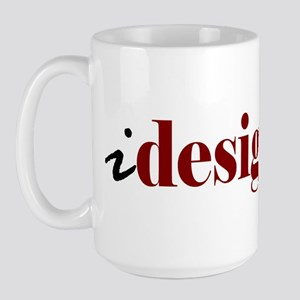 """I """"Design"""" (red) Large Mug"""