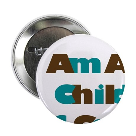 "I Am A Child of God in Blue and Brown 2.25"" Button"