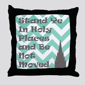 Stand Ye in Holy Places and Be Not Moved Throw Pil