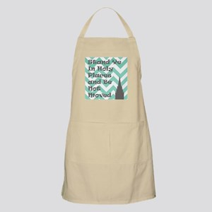 Stand Ye in Holy Places and Be Not Moved Apron