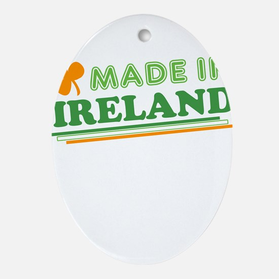 Made In Ireland St Patricks Day Ornament (Oval)