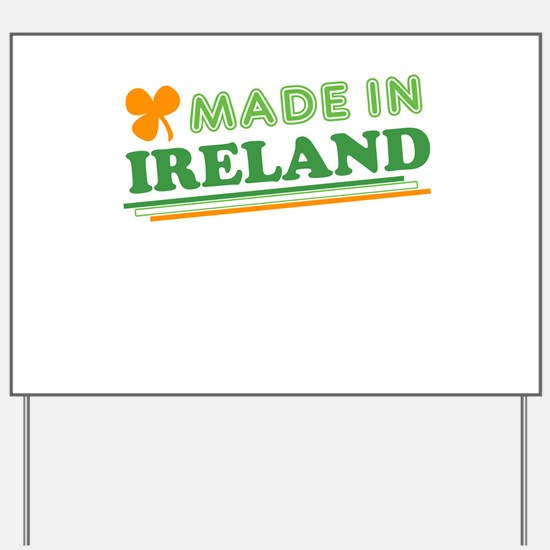 Made In Ireland St Patricks Day Yard Sign
