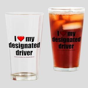"""Love My Designated Driver"" Drinking Glass"