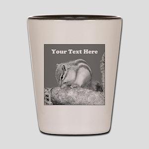 Chipmunk. Custom Text. Shot Glass