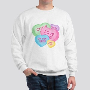 Fun Candy Hearts Personalized Sweatshirt