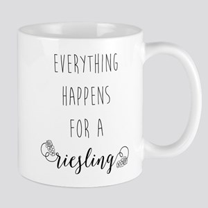 Everything Happens For A Rieslin 11 oz Ceramic Mug