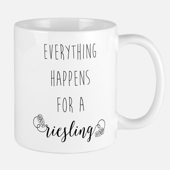 Everything Happens For A Rieslin Mug