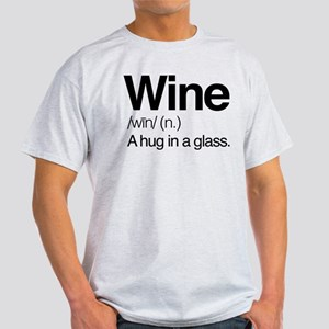 Wine A Hug In A Glass Light T-Shirt