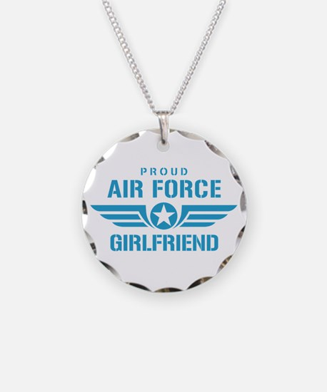 Proud Air Force Girlfriend W Necklace