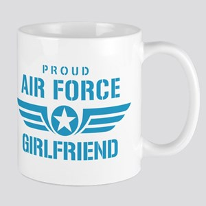 Proud Air Force Girlfriend W Mug