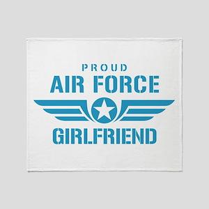 Proud Air Force Girlfriend W Throw Blanket
