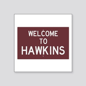 Welcome to Hawkins Sticker