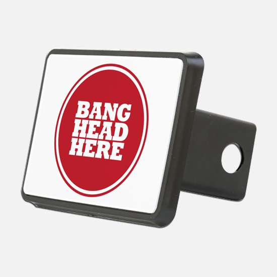 Bang Head Here if Stressed Hitch Cover