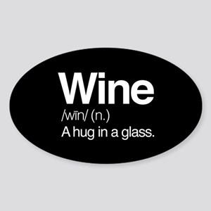 Wine A Hug In A Glass Sticker (Oval)