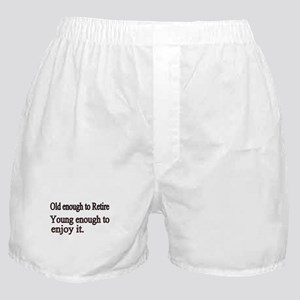 Old enough to Retire Boxer Shorts